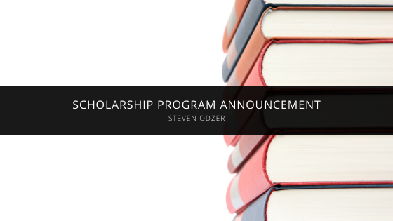 Steven Odzer Is Happy to Announce the Stephen Odzer Scholarship Program