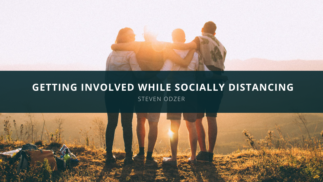 Getting Involved While Socially Distancing: Philanthropist Steven Odzer Is Doing It Right