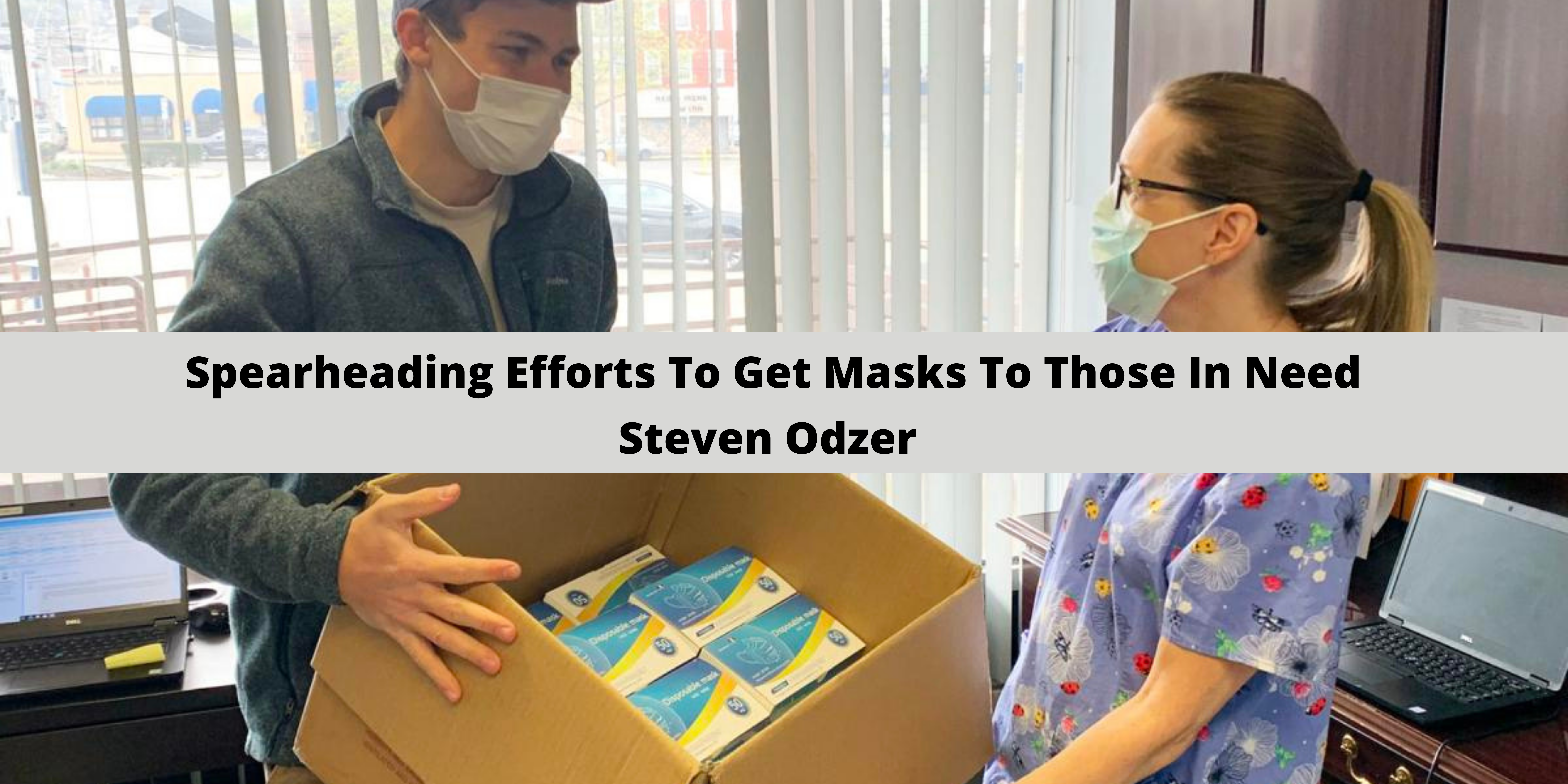 Masks Matter: Why CEO Steven Odzer Is Spearheading Efforts To Get Masks To Those In Need